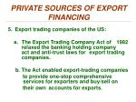 private sources of export financing3