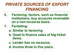 private sources of export financing4