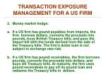 transaction exposure management for a us firm1
