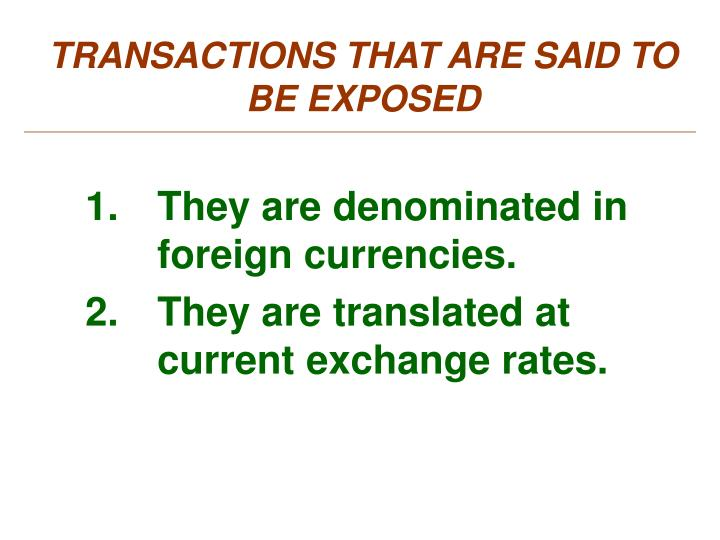 TRANSACTIONS THAT ARE SAID TO BE EXPOSED