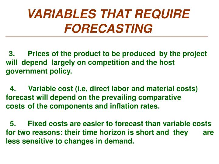 VARIABLES THAT REQUIRE FORECASTING