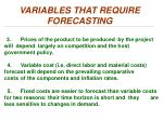 variables that require forecasting1