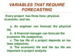variables that require forecasting2