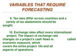 variables that require forecasting4