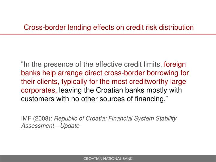 Cross-border lending effects on credit