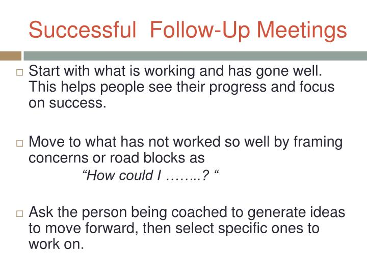 Successful  Follow-Up Meetings