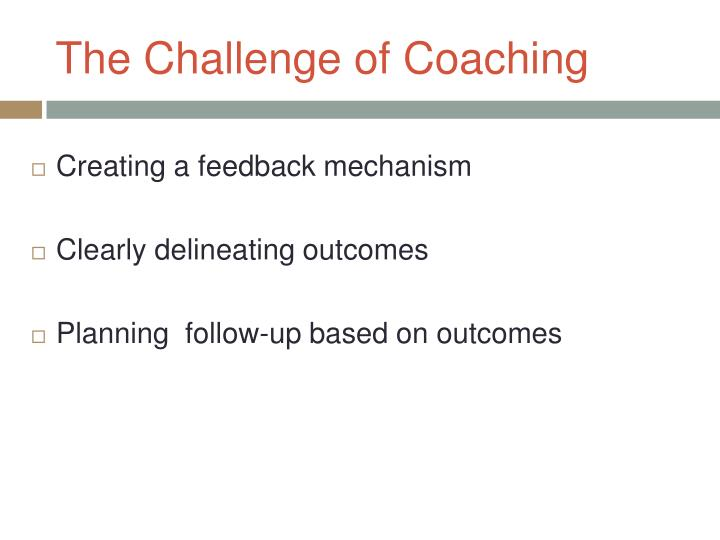 The Challenge of Coaching