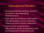 schizophrenia disorders
