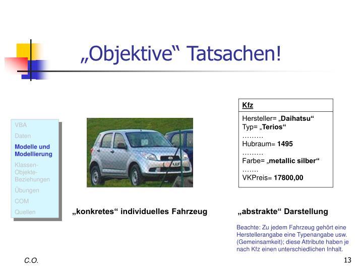 """""""Objektive"""" Tatsachen!"""