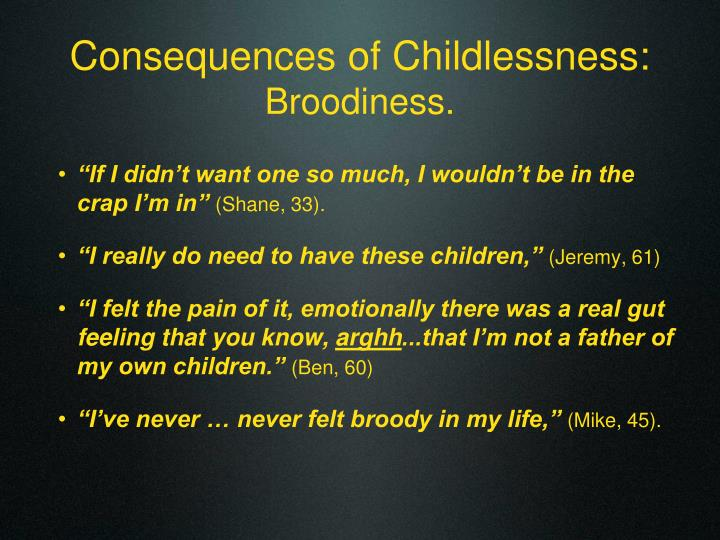 Consequences of Childlessness: