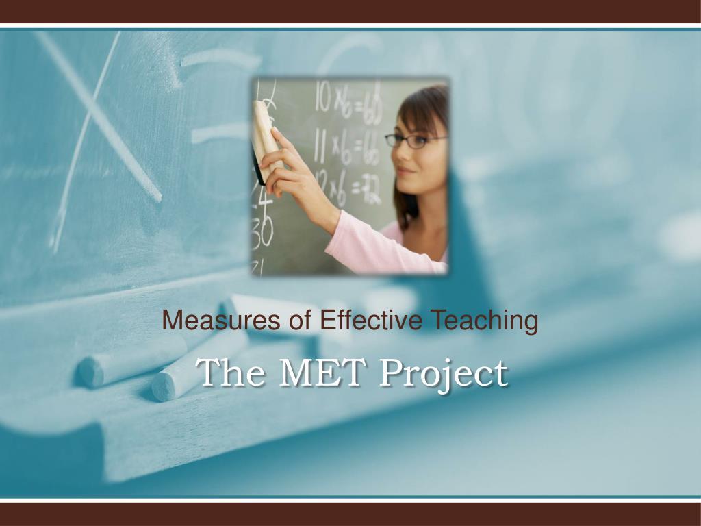Measures of Effective Teaching