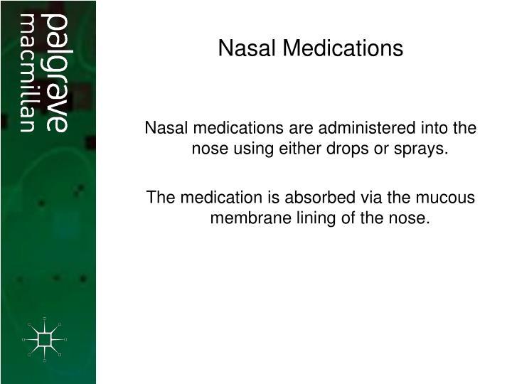 Nasal Medications