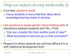 help our students develop intellectually i