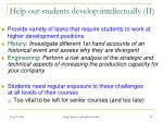 help our students develop intellectually ii