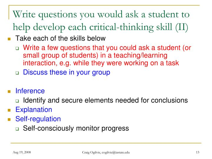 Write questions you would ask a student to help develop each critical-thinking skill (II)