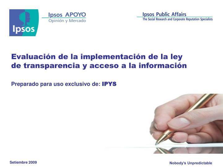 evaluaci n de la implementaci n de la ley de transparencia y acceso a la informaci n