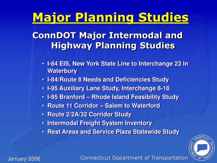 Major Planning Studies