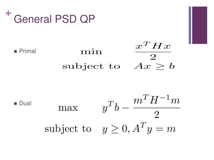 General PSD QP