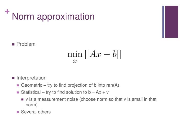 Norm approximation
