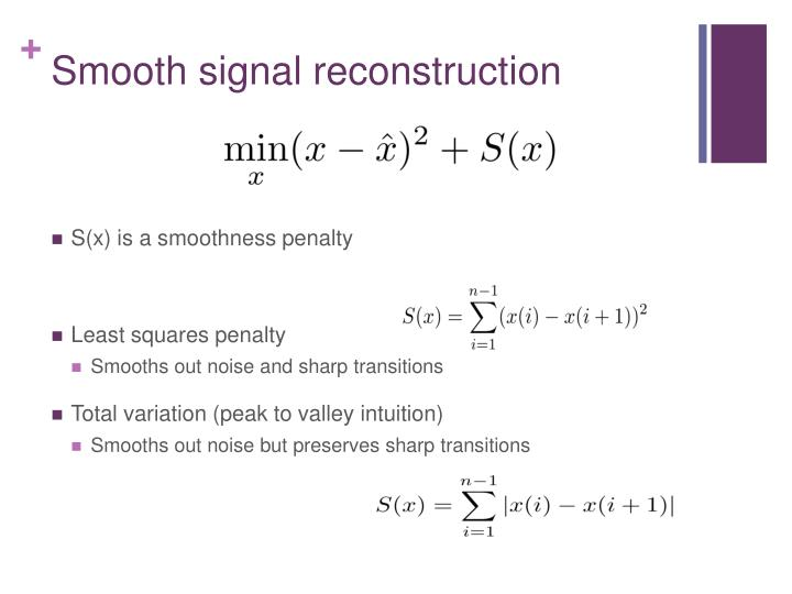 Smooth signal reconstruction