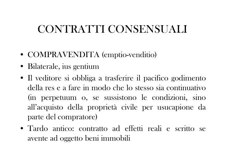 CONTRATTI CONSENSUALI