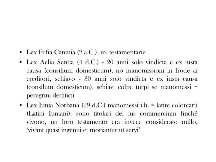 Lex Fufia Caninia (2 a.C.), m. testamentarie