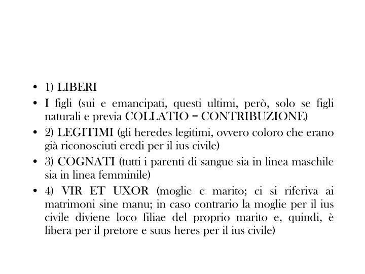 1) LIBERI