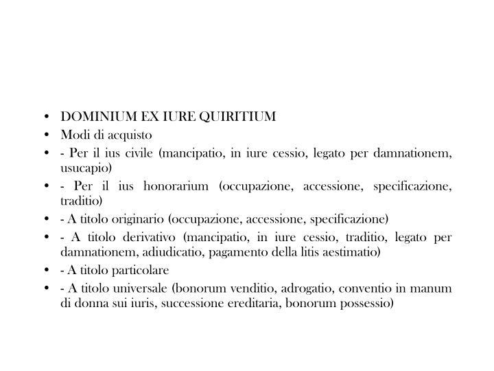 DOMINIUM EX IURE QUIRITIUM