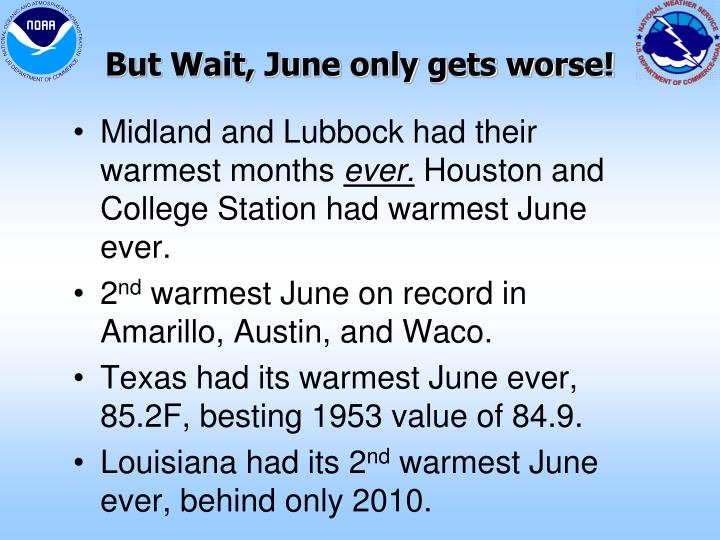 But Wait, June only gets worse!