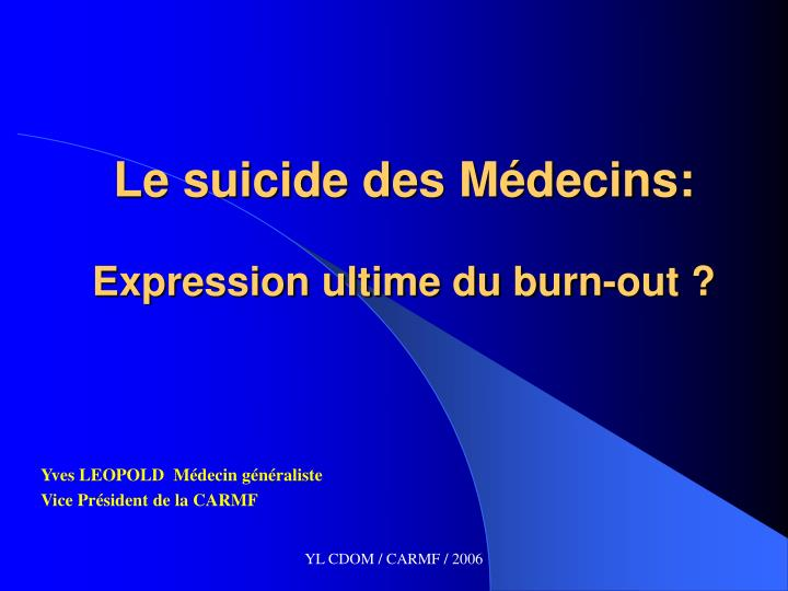 Le suicide des m decins expression ultime du burn out