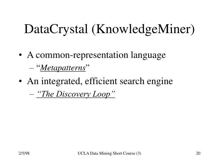 DataCrystal (KnowledgeMiner)