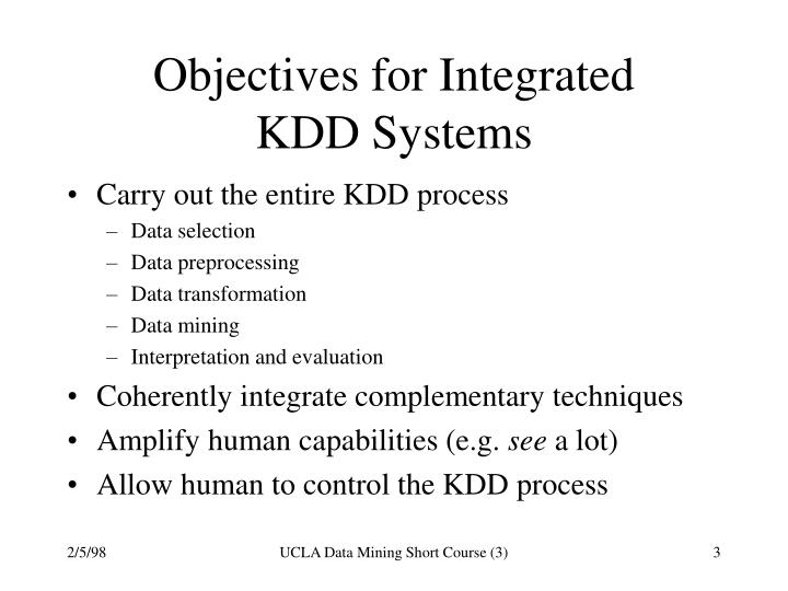 Objectives for integrated kdd systems