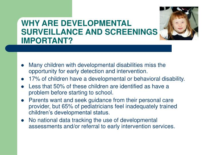 WHY ARE DEVELOPMENTAL SURVEILLANCE AND SCREENINGS IMPORTANT?