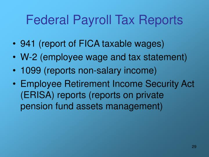 Federal Payroll Tax Reports