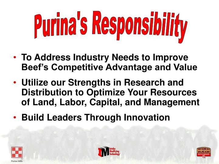 Purina's Responsibility