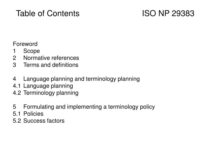 Table of Contents 			ISO NP 29383