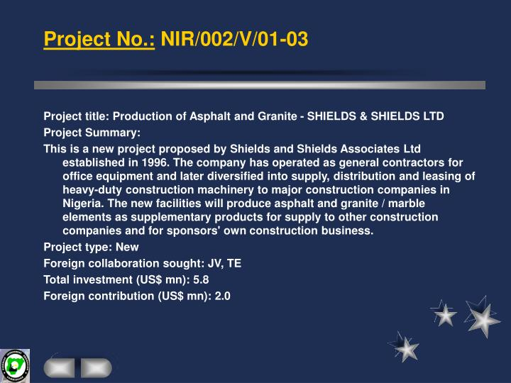 Project title: Production of Asphalt and Granite - SHIELDS & SHIELDS LTD