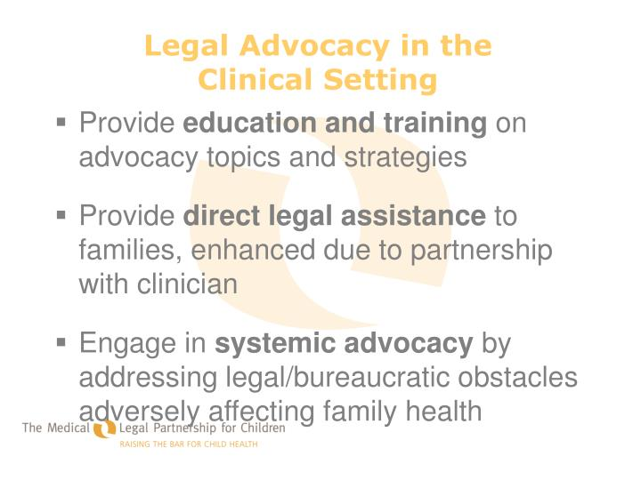 Legal Advocacy in the