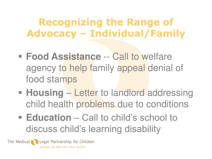 Recognizing the Range of Advocacy – Individual/Family