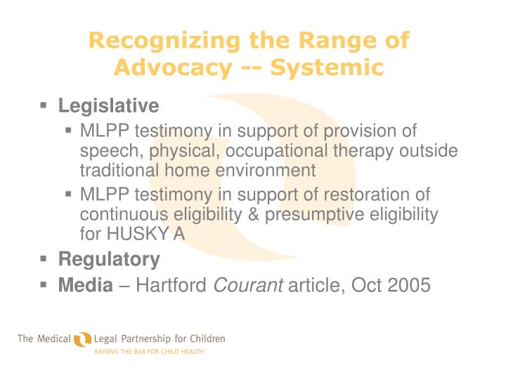 Recognizing the Range of Advocacy -- Systemic