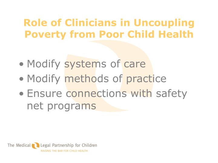 Role of Clinicians in Uncoupling Poverty from Poor Child Health