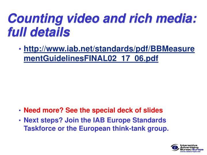 Counting video and rich media: full details