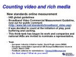 counting video and rich media