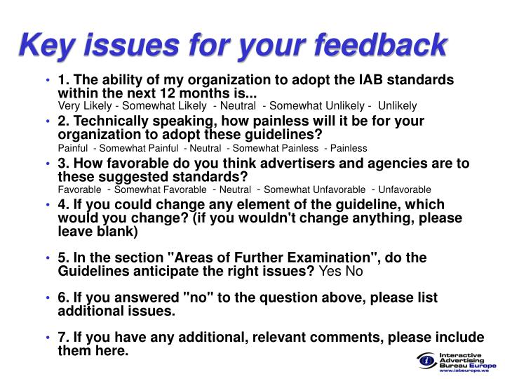 Key issues for your feedback
