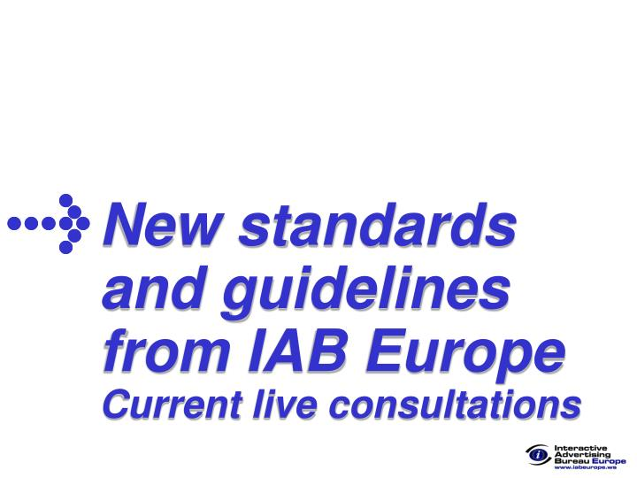 New standards and guidelines from IAB Europe