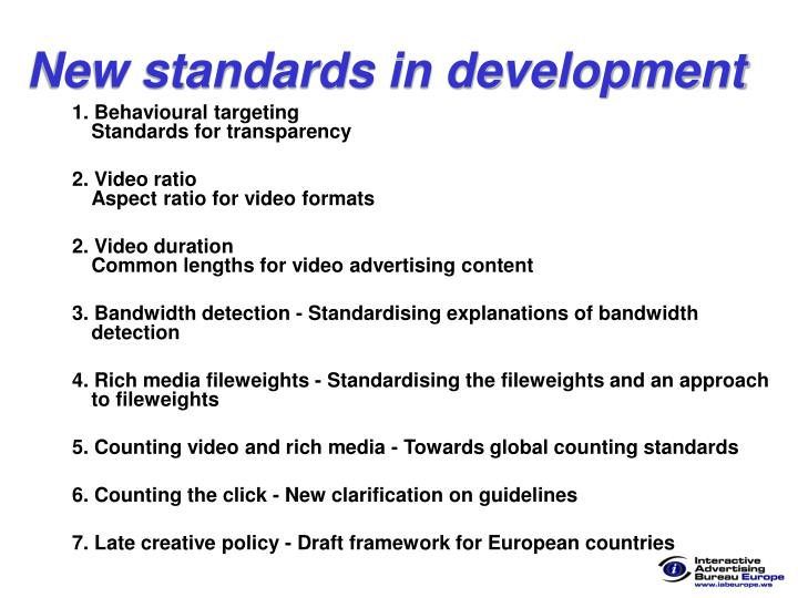 New standards in development