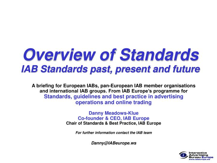 Overview of standards iab standards past present and future
