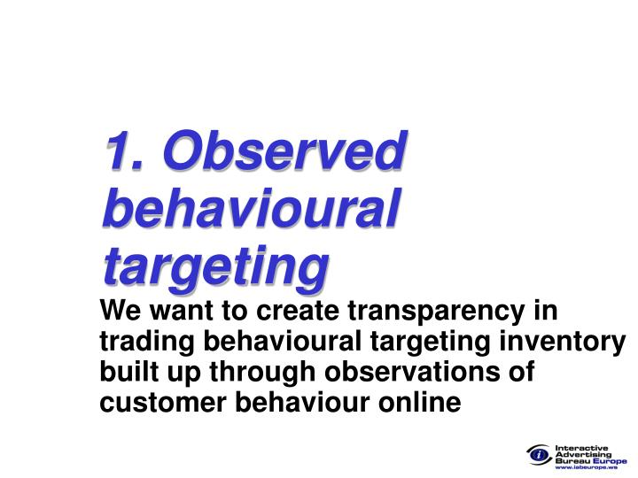 1. Observed behavioural targeting