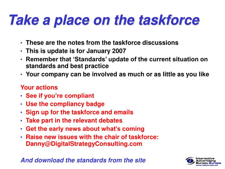 Take a place on the taskforce