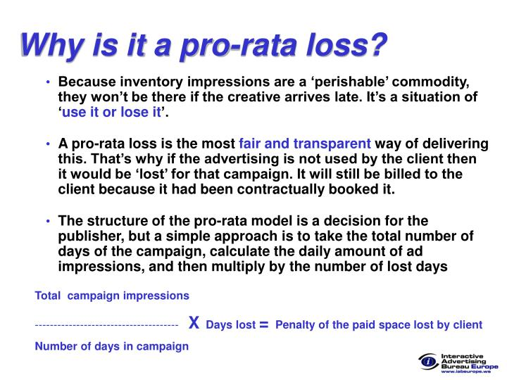 Why is it a pro-rata loss?